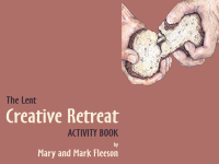 Lent Creative Retreat Group Version Content License